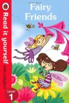 Fairy Friends - Read it yourself with Ladybird: Level 1 (Read It Yourself Level 1) - Ronne Randall