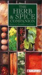 The Herb & Spice Companion - Marcus A. Webb, Richard Craze
