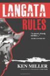 Langata Rules - Ken Miller