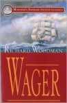 Wager - Richard Woodman