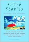 Shore Stories: An Anthology Of The Jersey Shore - Richard Youmans, Stephen Dunn, Robert Pinsky