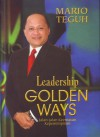 Leadership Golden Ways - Mario Teguh