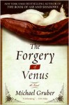 The Forgery of Venus - Michael Gruber
