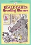 Roald Dahl's Revolting Rhymes - Quentin Blake, Roald Dahl