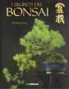 I segreti del bonsai - Peter Chan, Carlo Oddone