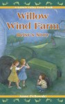 Willow Wind Farm: Betsy's Story (Latsch Valley Farm) - Anne Pellowski