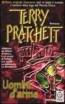 Uomini d'arme - Terry Pratchett, Antonella Pieretti