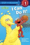 I Can Do It! (Sesame Street) - Sarah Albee, Larry Di Fiore