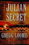 The Julian Secret (Lang Reilly #2) - Gregg Loomis