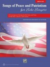 Songs of Peace and Patriotism for Solo Singers: 10 Contemporary Settings for Solo Voice and Piano for Recitals, Concerts, and Contests (Medium High Voice), Book & CD - Jay Althouse