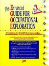 The Enhanced Guide for Occupational Exploration - Marilyn Maze, Michael J. Farr, Donald Mayall
