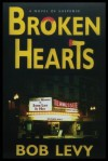 Broken Hearts - Bob Levy