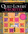 Quilt-Lovers' Favorites Vol.4: 15 Cherished Quilts Plus 37 One-of-a-Kind Projects - Vicki L. Ingham, Better Homes and Gardens