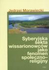 Syberyjska sekta wissarionowców jako fenomen społeczno-religijny - Jędrzej Morawiecki