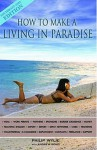 How To Make A Living In Paradise - Philip Wylie