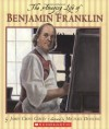 The Amazing Life of Benjamin Franklin - James Cross Giblin, Michael Dooling