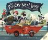 The Pirates Next Door. Jonny Duddle - Jonny Duddle