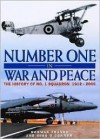 Number One in War and Peace: The History of No. 1 Squadron 1912-2000 - Norman L.R. Franks, Mike O'Connor