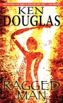 Ragged Man - Ken Douglas