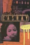 Cashay - Margaret McMullan