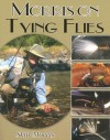 Morris on Tying Flies - Skip Morris, Morris