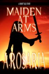 Maiden-At-Arms (Outcast) - A. Rosaria