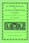 A. Persi Flacci Et D. Iuni Iuuenalis Saturae - Juvenal, Aulus Persius Flaccus, W.V. Clausen