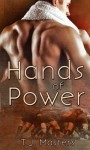 Hands of Power - T.J. Masters