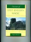 Secrets Of East Anglian Magic - Nigel Pennick