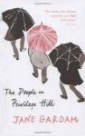 The People on Privilege Hill - Jane Gardam