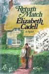 Return Match - Elizabeth Cadell