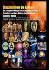 De Lafayette Mega Encyclopedia Of Uf Os, Extraterrestrials, Aliens Encounters & Galactic Races: Ufology From A To Z: Time Space Travel,Anunnaki,Grays,Hybrids,Abductions,Parallel Universes (Volume 1) - Maximillien de Lafayette