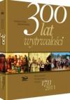 300 lat wytrwałości - Janusz Rosikoń, Grzegorz Górny