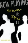 Now Playing: Stoner & Spaz II - Ron Koertge