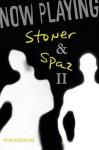 Now Playing: Stoner & Spaz II - Ron Koertge