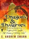 Dragons and Dwarves - S. Andrew Swann