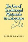 Use of Trad Matherials in Colossia - George E. Cannon