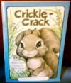 Crickle-crack - Stephen Cosgrove, Robin James