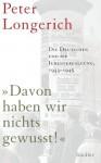 """""""Davon haben wir nichts gewusst!"""": Die Deutschen und die Judenverfolgung 1933-1945 (German Edition) - Peter Longerich"""