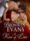 A Kiss of Lies - Bronwen Evans