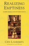 Realizing Emptiness: Madhyamaka Insight Meditation - Gen Lamrimpa, B. Alan Wallace, Ellen Posman
