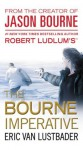Robert Ludlum's (TM) The Bourne Imperative (A Jason Bourne novel) - Eric Van Lustbader