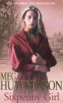 Sixpenny Girl - Meg Hutchinson