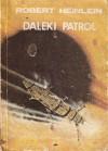 Daleki patrol - Robert A. Heinlein