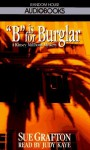 B is for Burglar (Kinsey Millhone Mystery) - Sue Grafton, Judy Kaye