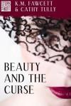 Beauty and the Curse (A Short Story) - K.M. Fawcett, Cathy Tully