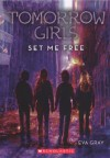 Set Me Free - Eva Gray