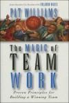 The Magic of Team Work - Pat Williams, James D. Denney
