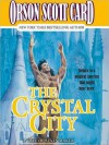 The Crystal City: Tales of Alvin Maker Series, Book 6 (MP3 Book) - Orson Scott Card, Stefan Rudnicki, M. E. Willis