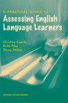 A Practical Guide to Assessing English Language Learners - Keith S. Folse, Christine Coombe
